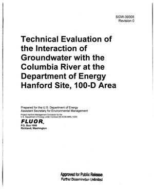 Primary view of object titled 'TECHNICAL EVALUATION OF THE INTERACTION OF GROUNDWATER WITH THE COLUMBIA RIVER AT THE DEPARTMENT OF ENERGY HANFORD SITE 100-D AREA'.