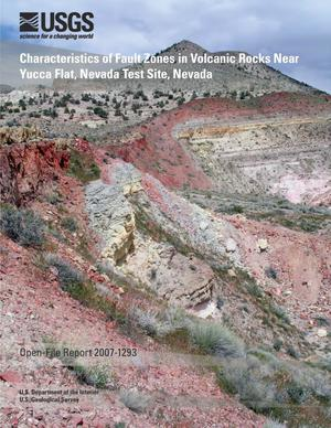Primary view of object titled 'Characteristics of Fault Zones in Volcanic Rocks Near Yucca Flat, Nevada Test Site, Nevada'.