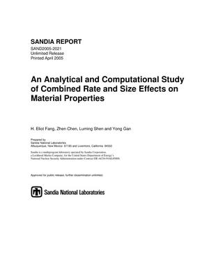 Primary view of object titled 'An analytical and computational study of combined rate and size effects on material properties.'.