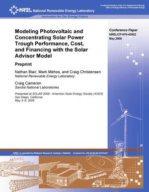 Primary view of object titled 'Modeling Photovoltaic and Concentrating Solar Power Trough Performance, Cost, and Financing with the Solar Advisor Model: Preprint'.