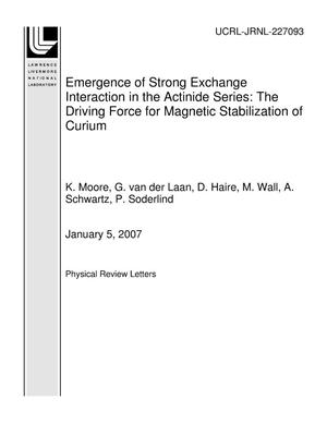 Primary view of object titled 'Emergence of Strong Exchange Interaction in the Actinide Series: The Driving Force for Magnetic Stabilization of Curium'.