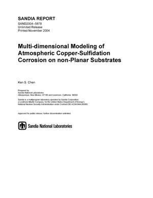 Primary view of object titled 'Multi-dimensional modeling of atmospheric copper-sulfidation corrosion on non-planar substrates.'.