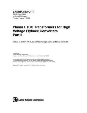 Primary view of object titled 'Planar LTCC transformers for high voltage flyback converters: Part II.'.