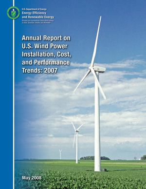 Primary view of object titled 'Annual Report on U.S. Wind Power Installation, Cost, and Performance Trends: 2007 (Revised)'.