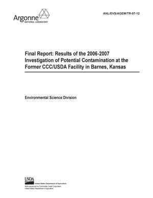 Primary view of object titled 'Final report : results of the 2006-2007 investigation of potential contamination at the former CCC/USDA facility in Barnes, Kansas.'.
