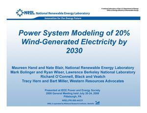 Primary view of object titled 'Power System Modeling of 20% Wind-Generated Electricity by 2030 (Presentation)'.