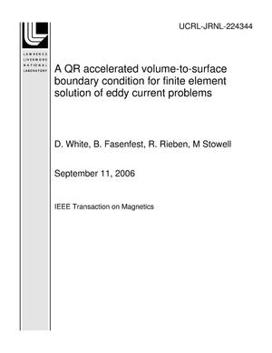 Primary view of object titled 'A QR accelerated volume-to-surface boundary condition for finite element solution of eddy current problems'.