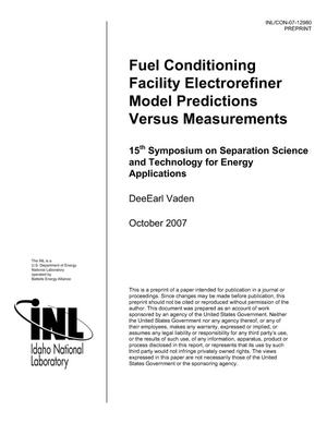 Primary view of object titled 'Fuel Conditioning Facility Electrorefiner Model Predictions versus Measurements'.