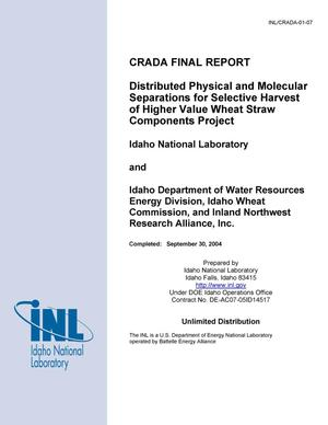 Primary view of object titled 'Distributed Physical and Molecular Separations for Selective Harvest of Higher Value Wheat Straw Components Project'.