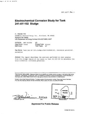 Primary view of object titled 'ELECTROCHEMICAL CORROSION STUDY FOR TANK 241-AY-102 SLUDGE'.