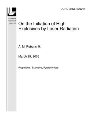 Primary view of object titled 'On the Initiation of High Explosives by Laser Radiation'.