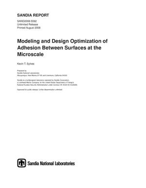 Primary view of object titled 'Modeling and design optimization of adhesion between surfaces at the microscale.'.