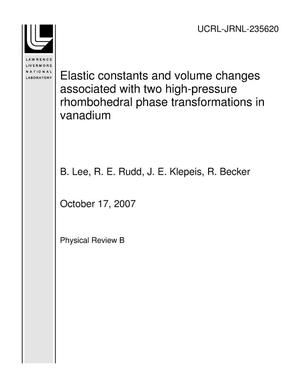 Primary view of object titled 'Elastic constants and volume changes associated with two high-pressure rhombohedral phase transformations in vanadium'.