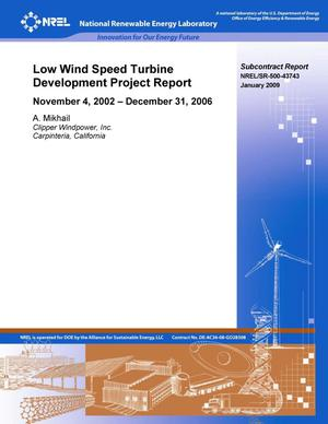 Primary view of object titled 'Low Wind Speed Turbine Development Project Report: November 4, 2002 - December 31, 2006'.