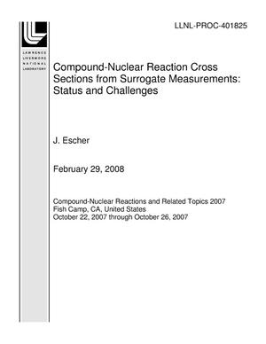 Primary view of object titled 'Compound-Nuclear Reaction Cross Sections from Surrogate Measurements: Status and Challenges'.