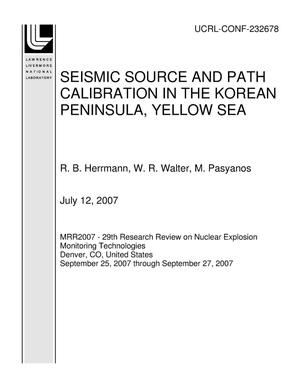 Primary view of object titled 'SEISMIC SOURCE AND PATH CALIBRATION IN THE KOREAN PENINSULA, YELLOW SEA'.