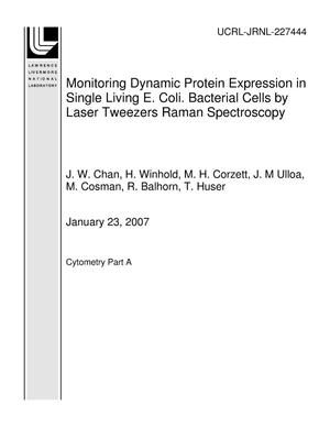 Primary view of object titled 'Monitoring Dynamic Protein Expression in Single Living E. Coli. Bacterial Cells by Laser Tweezers Raman Spectroscopy'.