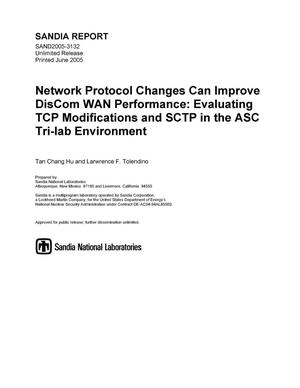 Primary view of object titled 'Network protocol changes can improve DisCom WAN performance : evaluating TCP modifications and SCTP in the ASC tri-lab environment.'.