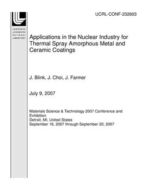 Primary view of object titled 'Applications in the Nuclear Industry for Thermal Spray Amorphous Metal and Ceramic Coatings'.