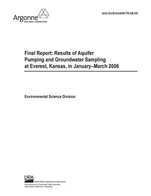 Primary view of object titled 'Final report : results of aquifer pumping and groundwater sampling at Everest, Kansas, in January-March 2006.'.