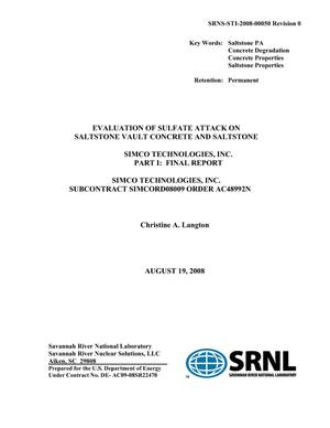 Primary view of object titled 'EVALUATION OF SULFATE ATTACK ON SALTSTONE VAULT CONCRETE AND SALTSTONESIMCO TECHNOLOGIES, INC. PART1 FINAL REPORT'.