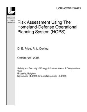 Primary view of object titled 'Risk Assessment Using The Homeland-Defense Operational Planning System (HOPS)'.