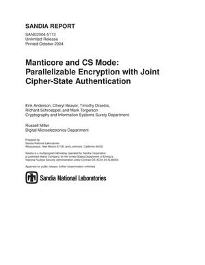 Primary view of object titled 'Manticore and CS mode : parallelizable encryption with joint cipher-state authentication.'.