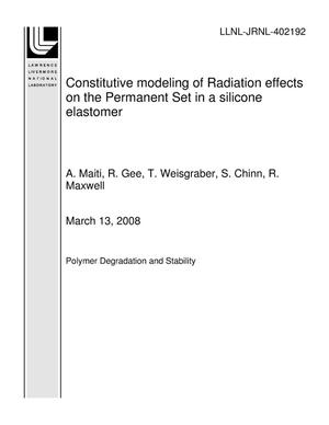 Primary view of object titled 'Constitutive modeling of Radiation effects on the Permanent Set in a silicone elastomer'.