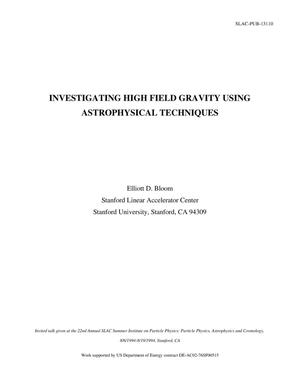 Primary view of object titled 'Investigating High Field Gravity using Astrophysical Techniques'.