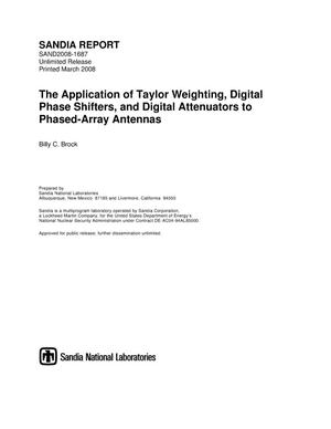 Primary view of object titled 'The application of taylor weighting, digital phase shifters, and digital attenuators to phased-array antennas.'.