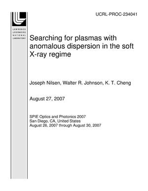 Primary view of object titled 'Searching for plasmas with anomalous dispersion in the soft X-ray regime'.