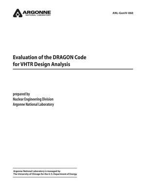 Primary view of object titled 'Evaluation of the DRAGON code for VHTR design analysis.'.