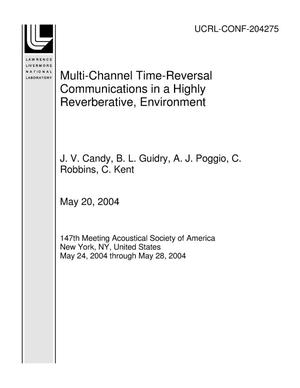 Primary view of object titled 'Multi-Channel Time-Reversal Communications in a Highly Reverberative, Environment'.