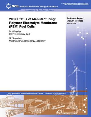 Primary view of object titled '2007 Status of Manufacturing: Polymer Electrolyte Membrane (PEM) Fuel Cells'.