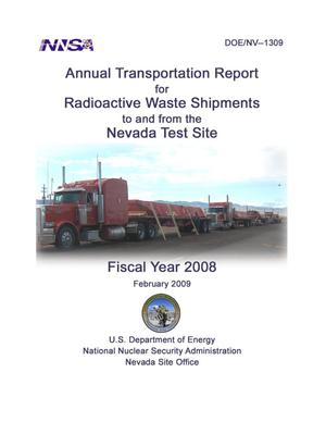 Primary view of object titled 'Annual Transportation Report for Radioactive Waste Shipments to and from the Nevada Test Site'.