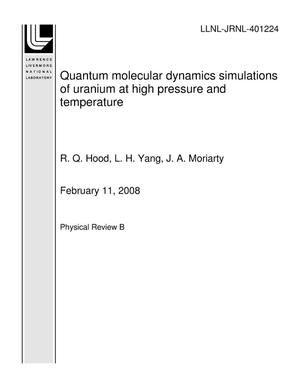 Primary view of object titled 'Quantum molecular dynamics simulations of uranium at high pressure and temperature'.