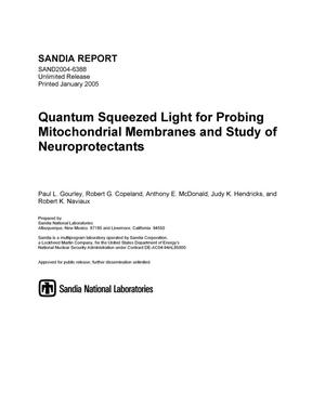 Primary view of object titled 'Quantum squeezed light for probing mitochondrial membranes and study of neuroprotectants.'.