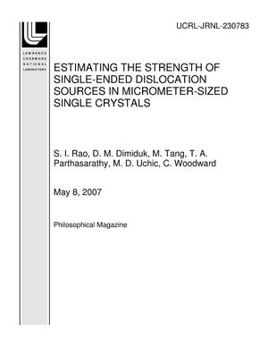 Primary view of object titled 'ESTIMATING THE STRENGTH OF SINGLE-ENDED DISLOCATION SOURCES IN MICROMETER-SIZED SINGLE CRYSTALS'.