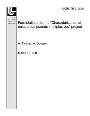 "Primary view of object titled 'Formulations for the ""Characterization of unique compounds in explosives"" project'."
