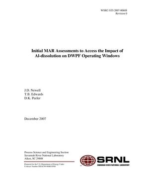 Primary view of object titled 'INITIAL MAR ASSESSMENTS TO ACCESS THE IMPACT OF AL DISSOLUTION ON DWPF OPERATING WINDOWS'.