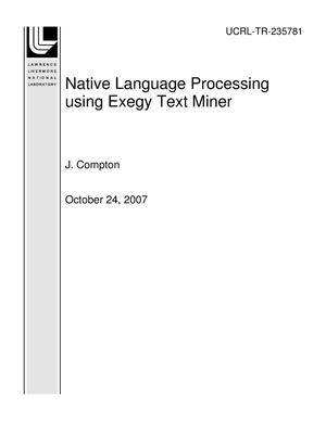 Primary view of object titled 'Native Language Processing using Exegy Text Miner'.