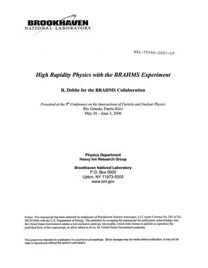 Primary view of object titled 'HIGH RAPIDITY PHYSICS WITH THE BRAHMS EXPERIMENT.'.