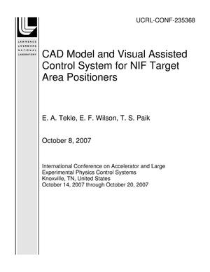 Primary view of object titled 'CAD Model and Visual Assisted Control System for NIF Target Area Positioners'.