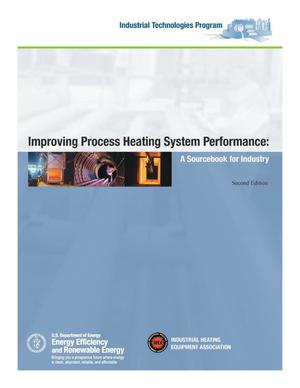 Primary view of object titled 'Improving Process Heating System Performance: A Sourcebook for Industry, Second Edition'.