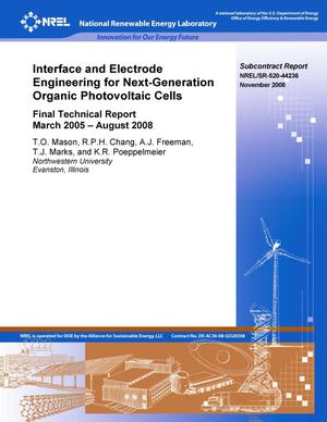 Primary view of object titled 'Interface and Electrode Engineering for Next-Generation Organic Photovoltaic Cells: Final Technical Report, March 2005 - August 2008'.