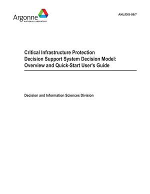 Primary view of object titled 'Critical infrastructure protection decision support system decision model : overview and quick-start user's guide.'.