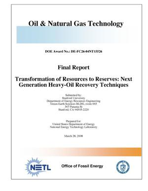 Primary view of object titled 'Transformation of Resources to Reserves: Next Generation Heavy-Oil Recovery Techniques'.