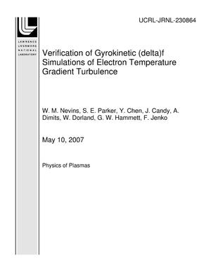 Primary view of object titled 'Verification of Gyrokinetic (delta)f Simulations of Electron Temperature Gradient Turbulence'.