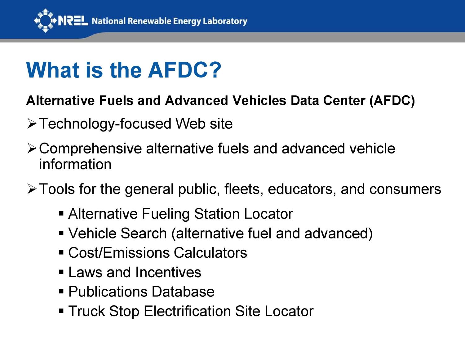Educating Consumers: New Content on Diesel Vehicles, Diesel Exhaust Fluid, and Selective Catalytic Reduction Technologies on the AFDC (Presentation)                                                                                                      [Sequence #]: 2 of 13