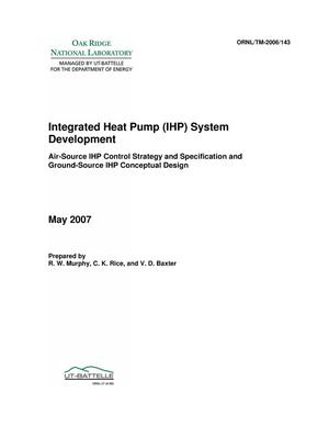 Primary view of object titled 'Integrated Heat Pump (IHP) System Development - Air-Source IHP Control Strategy and Specifications and Ground-Source IHP Conceptual Design'.